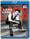 Lang Lang / Live from Lincoln Center presents New York Rhapsody [Blu-Ray]