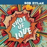 Bob Dylan / Shot of Love (2017) [LP] Import