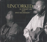 Al Stewart With Dave Nachmanoff ‎/ Uncorked [CD] Import