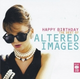 Altered Images ‎/ Happy Birthday The Best Of Altered Images [2хCD] Import