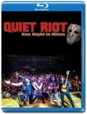 Quiet Riot / One Night in Milan [Blu-Ray]