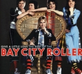 Bay City Rollers ‎/ Give A Little Love: The Best Of [2хCD] Import