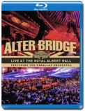 Alter Bridge / Live at The Royal Albert Hall [Blu-Ray]