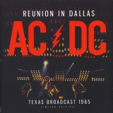AC/DC ‎– Reunion In Dallas - Texas Broadcast 1985 [2хLP] Import