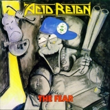 Acid Reign ‎– The Fear [LP] Import