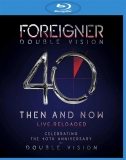 Foreigner - Double Vision 40 Then And Now Live. Reloaded [Blu-Ray]