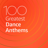 100 Greatest Dance Anthems [2CD]