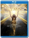 Sarah Brightman - Hymn: In Concert [Blu-Ray]