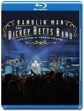 The Dickey Betts Band - Ramblin' Man Live [Blu-Ray]