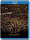 Fantasymphony - The Danish National Symphony Orchestra [Blu-Ray]