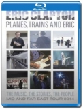 Eric Clapton / Planes, Trains and Eric [Blu-Ray]