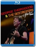 George Thorogood and The Destroyers / Live at Montreux [Blu-Ray]