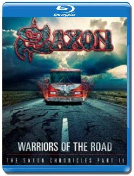 Saxon / Warriors Of The Road Part II BD2 [Blu-Ray]