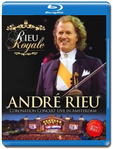 Andre Rieu / Coronation Concert, Live In Amsterdam [Blu-Ray]