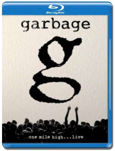 Garbage / One Mile High...Live [Blu-Ray]
