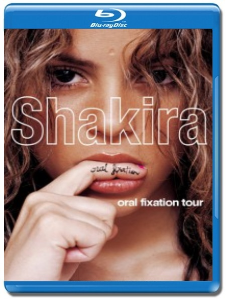Shakira / Oral Fixation Tour [Blu-Ray]
