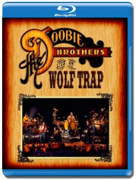 The Doobie Brothers / Live at Wolf Trap [Blu-Ray]