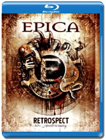 Epica / Retrospect - 10th anniversary [Blu-Ray]