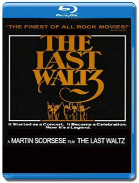 The Band / The Last Waltz [Blu-Ray]