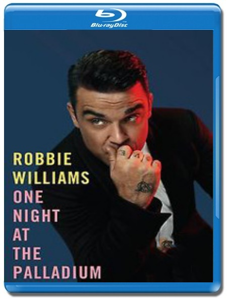 Robbie Williams / One Night At The Palladium [Blu-Ray]