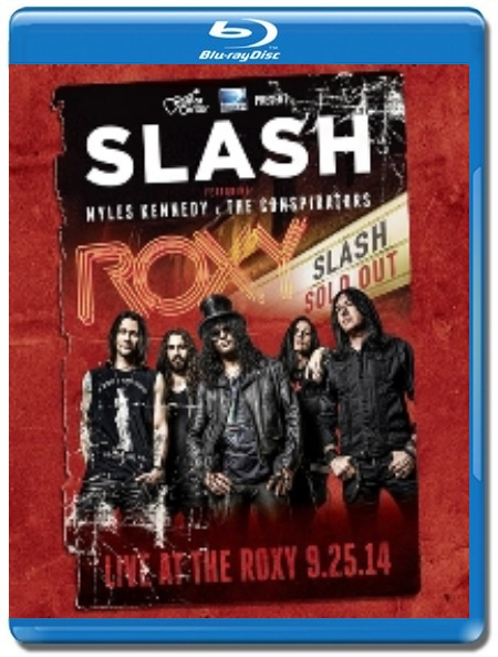 Slash Featuring Myles Kennedy & The Conspirators [Blu-Ray]