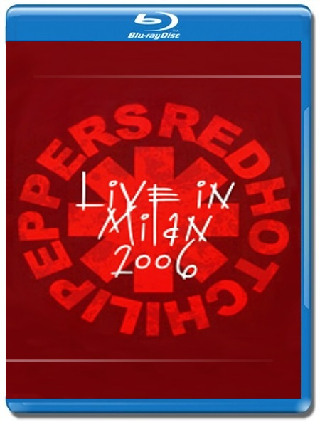 Red Hot Chili Peppers / Live in Milan 2006 [Blu-Ray]