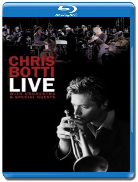 Chris Botti / Live with Orchestra and Guests [Blu-Ray]