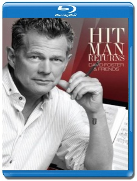 David Foster And Friends: Hit Man Returns [Blu-Ray]