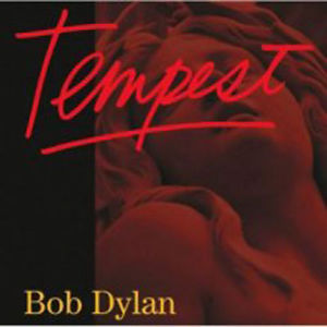 Bob Dylan / Tempest [CD] Import