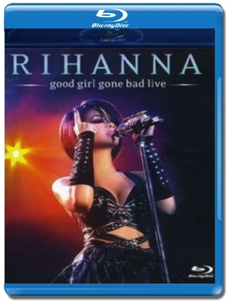 Rihanna / Good Girl Bad Live [Blu-Ray]