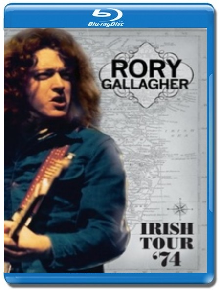 Rory Gallagher / Irish Tour '74 [Blu-Ray]