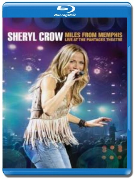 Sheryl Crow / Live At The Pantages Theatre [Blu-Ray]