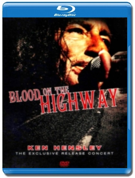 Ken Hensley / Blood On The Highway [Blu-Ray]