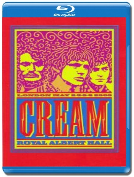 Cream / Live at the Royal Albert Hall [Blu-Ray]