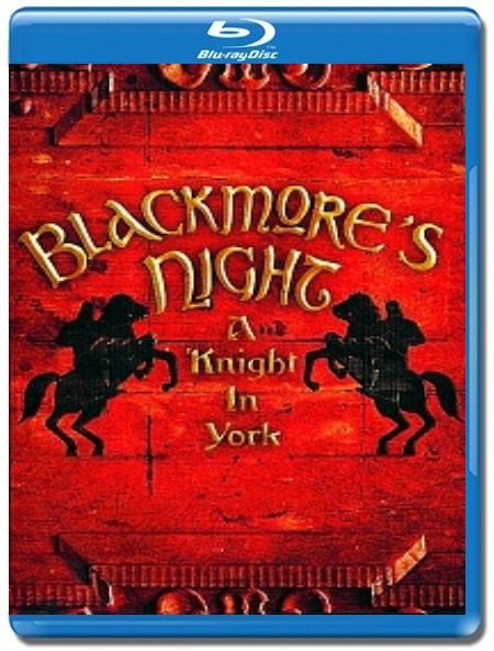 Blackmore's Night / A Knight In York 2011 [Blu-Ray]