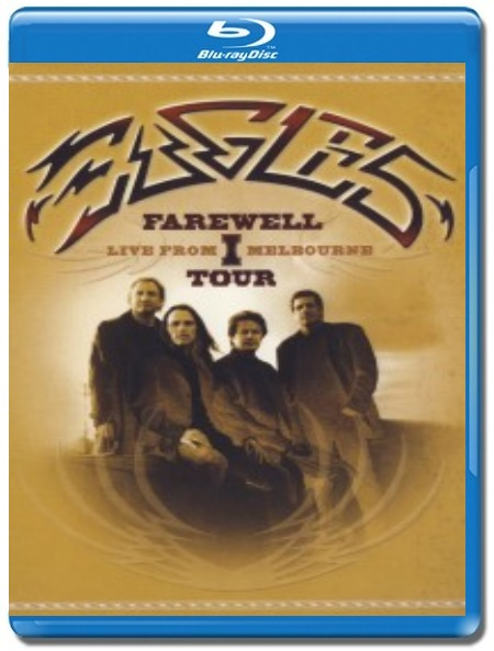 Eagles / Live From Melbourne [Blu-Ray]