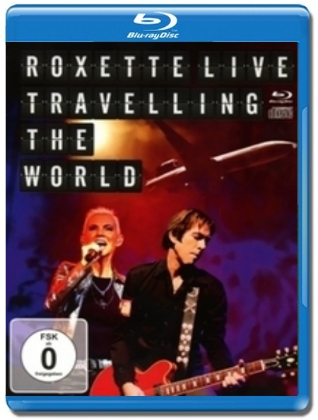 Roxette / Live, Travelling the World [Blu-Ray]