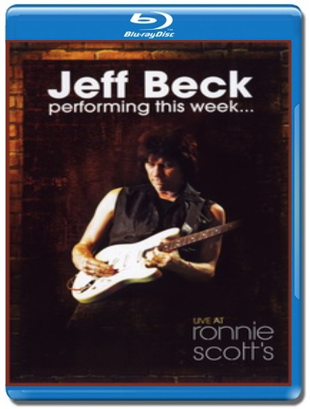 Jeff Beck / Performing This Week: Live at Ronnie Scott's [Blu-Ray]