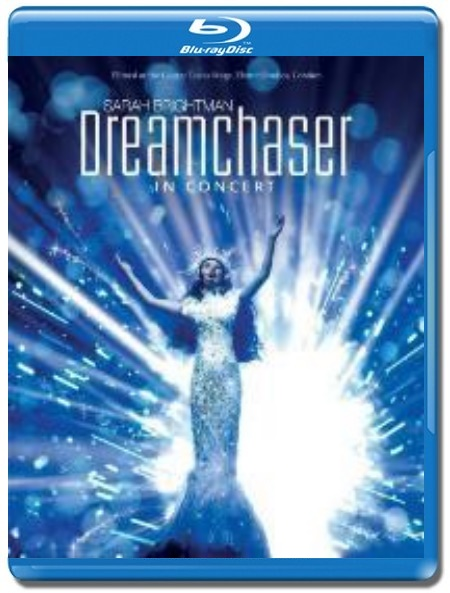 Sarah Brightman / Dreamchaser In Concert [Blu-Ray]