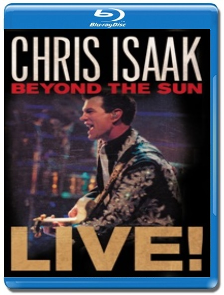 Chris Isaak / Beyond The Sun Live [Blu-Ray]