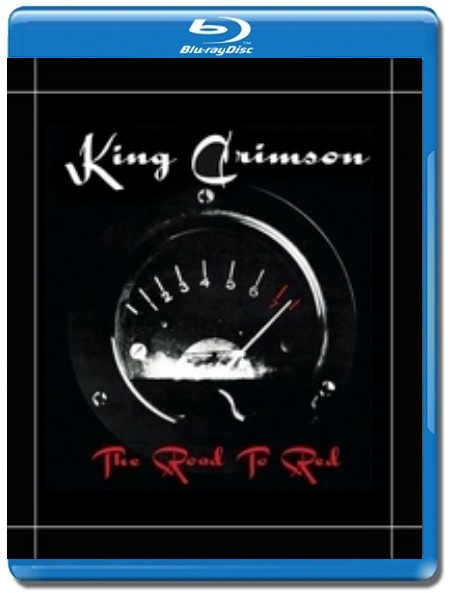King Crimson / The Road To Red