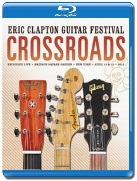 Eric Clapton / Eric Clapton's Crossroads Guitar Festival [2 Blu-Ray]