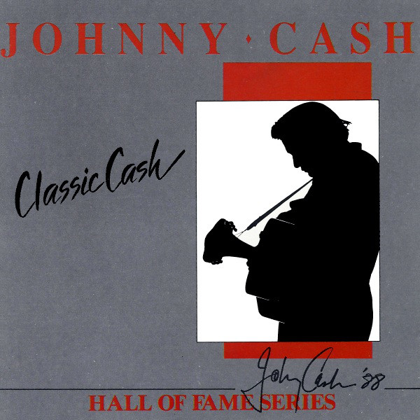 Johnny Cash - Classic Cash: Hall Of Fame Series  Early Mixes (1987) [2LP] Import