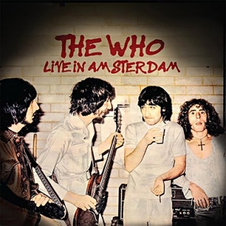 The Who - Live In Amsterdam (Digipak) [2CD] Import