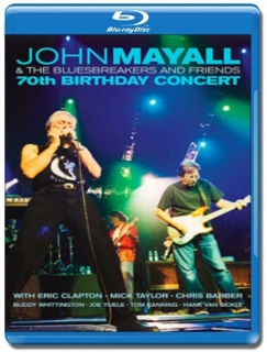 John Mayall & The Bluesbreakers And Friends / 70th Birthday Concert [Blu-Ray]