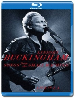 Lindsey Buckingham / Songs From The Small Machine [Blu-Ray]
