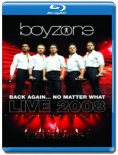 Boyzone / Back Again... No Matter What [Blu-Ray]
