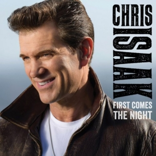 Chris Isaak / First Comes The Night [CD] Import