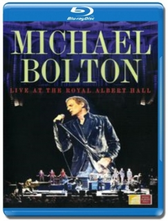 Michael Bolton / Live at the Royal Albert Hall [Blu-Ray]