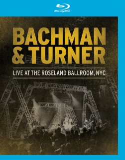 Bachman & Turner ‎/ Live At The Roseland Ballroom (2011) [Blu-Ray] Import